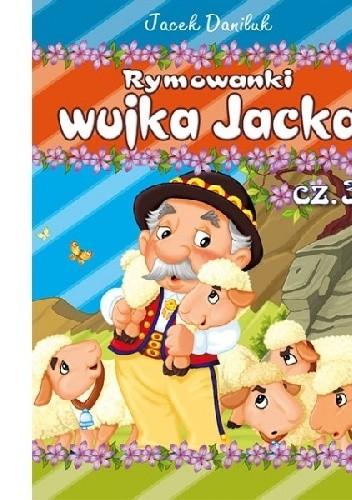 Okładka książki Rymowanki wujka Jacka cz. 3
