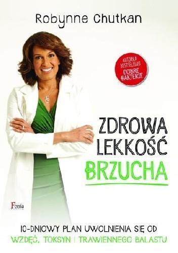 Okładka książki Zdrowa lekkość brzucha