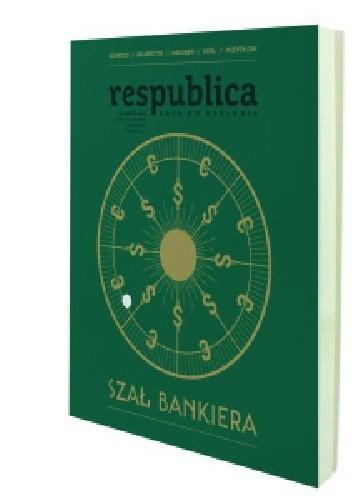Okładka książki Res Publica Nowa nr 3/2015. Szał bankiera