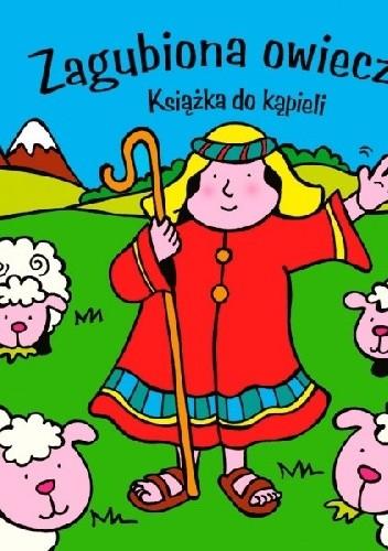 Okładka książki Zagubiona owieczka. Książka do kąpieli
