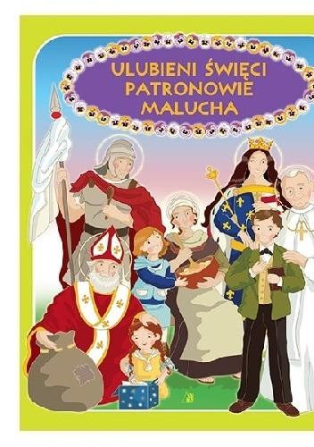 Okładka książki Ulubieni święci patronowie malucha