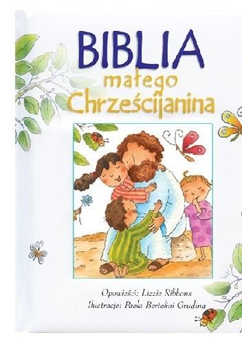 Okładka książki Biblia małego chrześcijanina