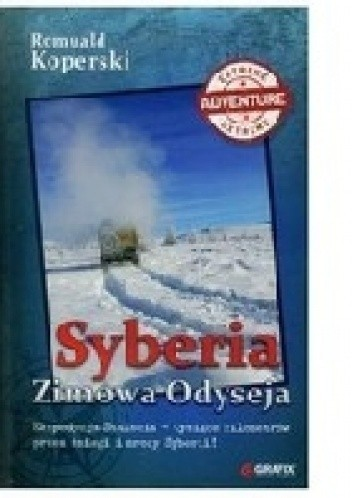 Okładka książki Syberia Zimowa Odyseja
