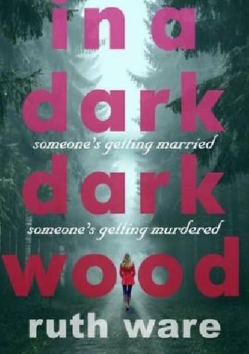 Okładka książki In a dark dark wood