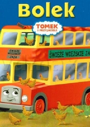 Okładka książki Bolek. Tomek i Przyjaciele