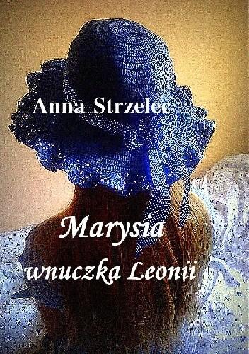 Okładka książki Marysia wnuczka Leonii