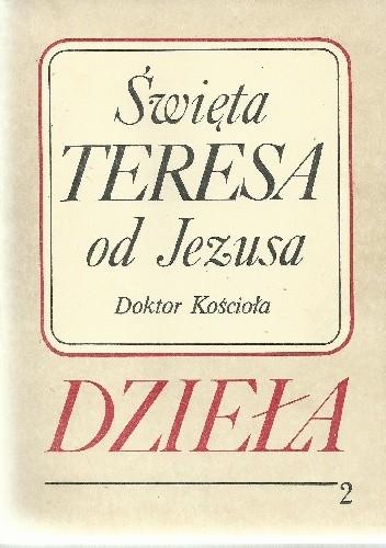 Okładka książki Dzieła. Tom 2. Droga doskonałości; Twierdza wewnętrzna; Księga fundacji