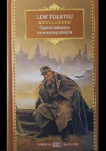 Okładka książki Opowiadania sewastopolskie i inne