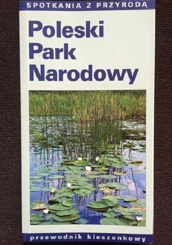 Okładka książki Poleski Park Narodowy