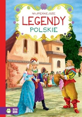 Okładka książki Najpiękniejsze legendypolskie