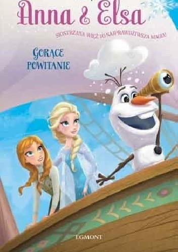 Okładka książki Anna i Elsa. Gorące powitanie