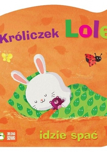 Okładka książki Króliczek Lolek idzie spać