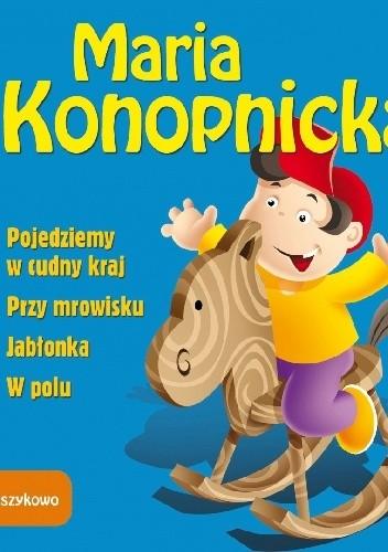 Okładka książki Maria Konopnicka. Wierszykowo