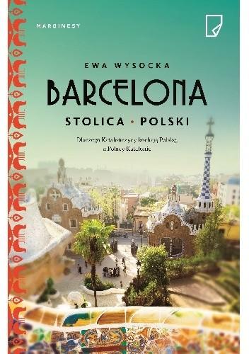 Okładka książki Barcelona. Stolica Polski