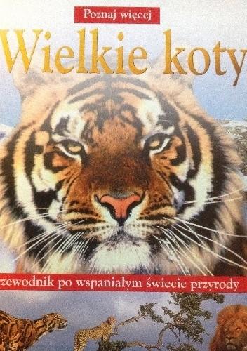 Okładka książki Wielkie koty