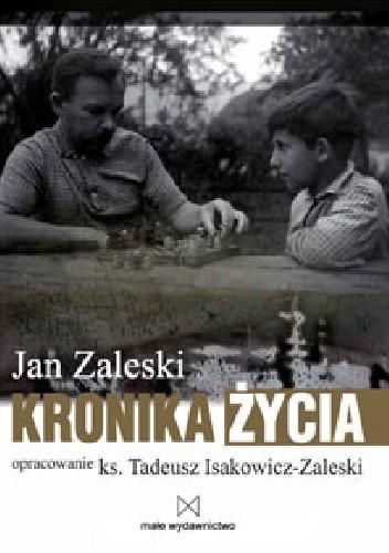 Okładka książki Jan Zaleski. Kronika życia