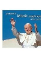 Miłość potężniejsza niż grzech. Perełka papieska nr 7
