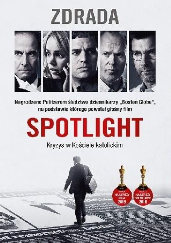 Okładka książki Spotlight. Zdrada