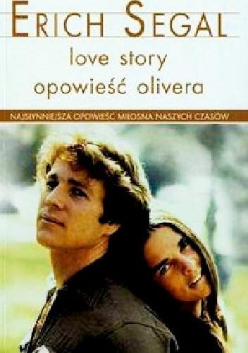 Okładka książki Love Story. Opowieść Olivera
