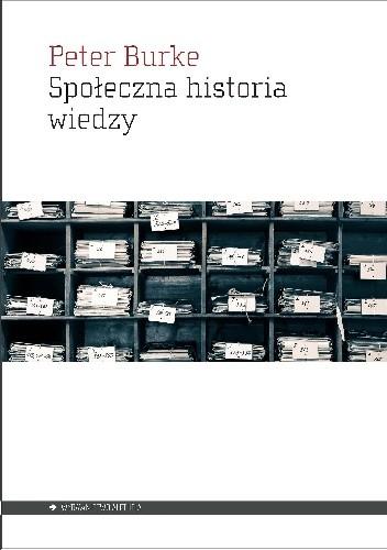 Okładka książki Społeczna historia wiedzy