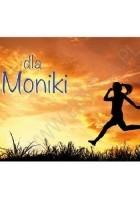 Dla Moniki