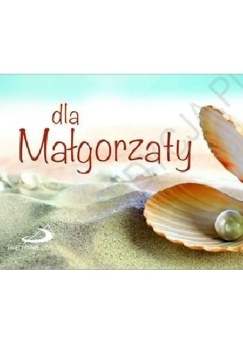 Okładka książki Dla Małgorzaty