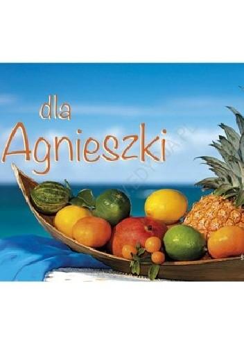 Okładka książki Dla Agnieszki