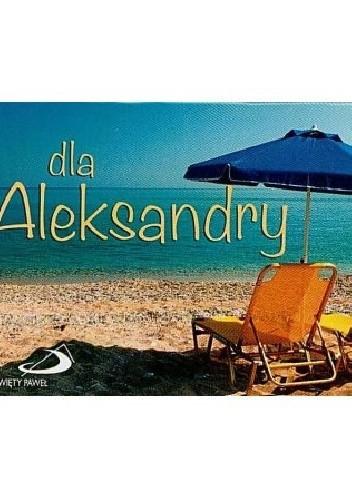 Okładka książki Dla Aleksandry