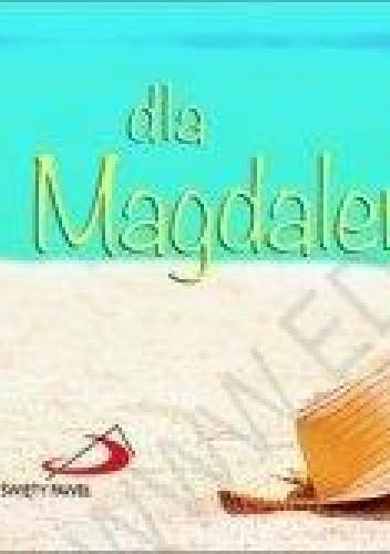 Okładka książki Dla Magdaleny