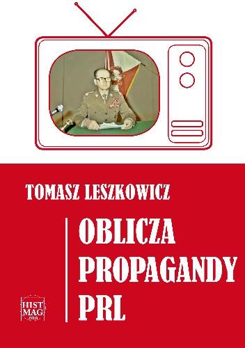 Okładka książki Oblicza propagandy PRL