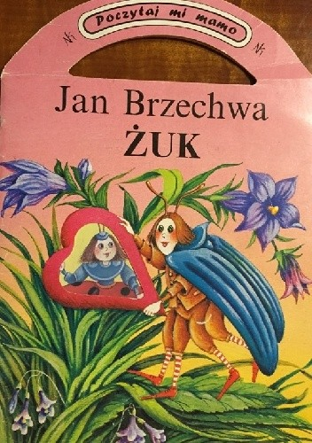 żuk Jan Brzechwa 303968 Lubimyczytaćpl