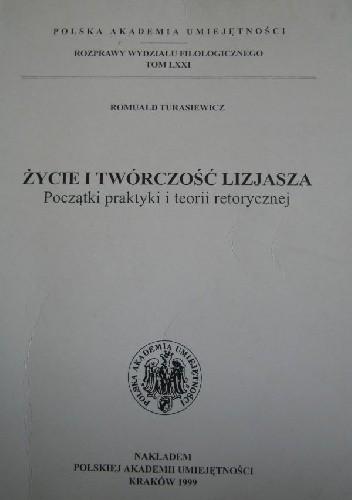 Okładka książki Życie i twórczość Lizjasza. Początki praktyki i teorii retorycznej