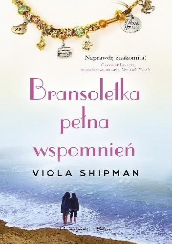 Okładka książki Bransoletka pełna wspomnień
