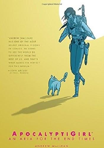Okładka książki ApocalyptiGirl: An Aria for the End Times