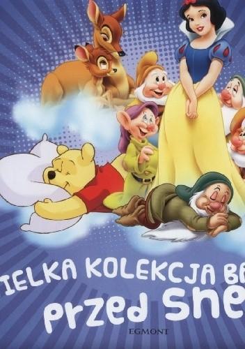 Okładka książki Wielka kolekcja bajek przed snem