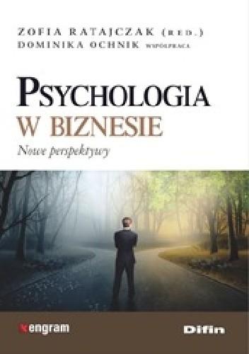 Okładka książki Psychologia w biznesie. Nowe perspektywy
