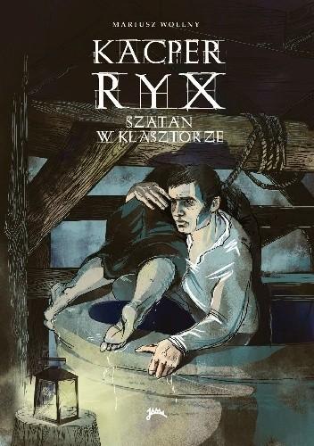 Okładka książki Kacper Ryx i szatan w klasztorze