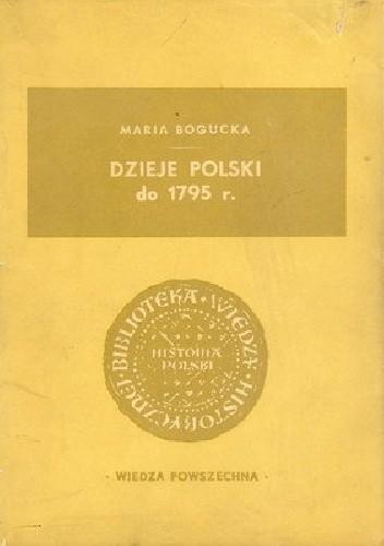 Okładka książki Dzieje Polski do 1795 r.