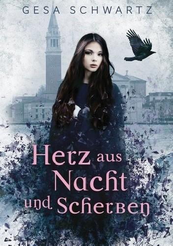 Okładka książki Herz aus Nacht und Scherben