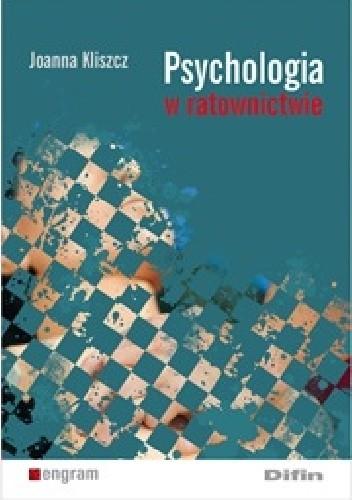 Okładka książki Psychologia w ratownictwie