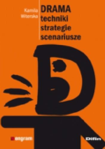Okładka książki Drama. Techniki, strategie, scenariusze