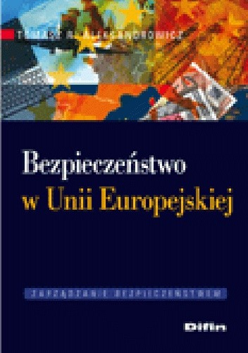 Okładka książki Bezpieczeństwo w Unii Europejskiej