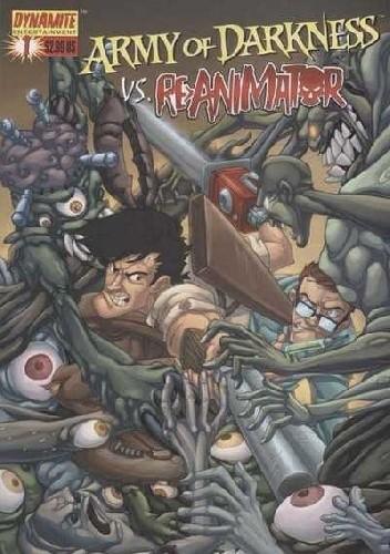 Okładka książki Army of Darkness vs. Re-Animator #1