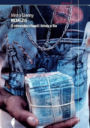 Okładka książki Nemezis. O człowieku z faweli i bitwie o Rio