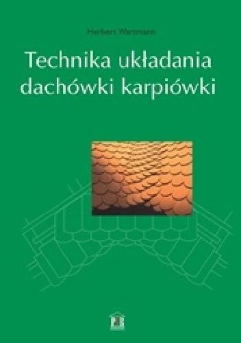Okładka książki Technika układania dachówki karpiówki