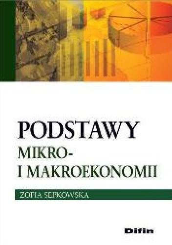 Okładka książki Podstawy mikro- i makroekonomii