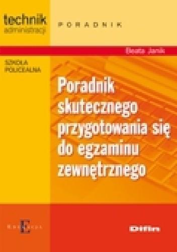 Okładka książki Poradnik skutecznego przygotowania się do egzaminu zewnętrznego