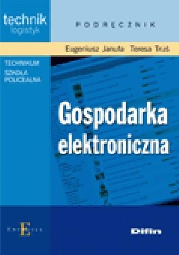 Okładka książki Gospodarka elektroniczna