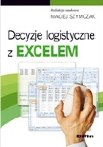 Okładka książki Decyzje logistyczne z Excelem