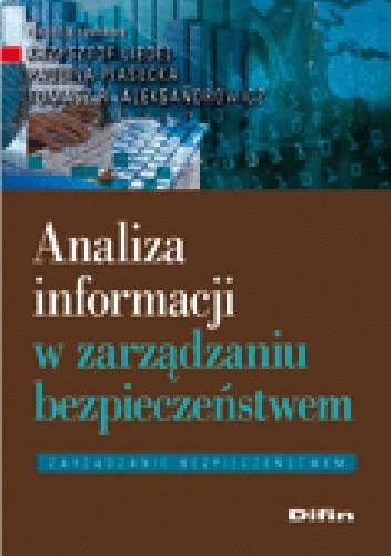 Okładka książki Analiza informacji w zarządzaniu bezpieczeństwem